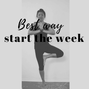 best-way to start the week yoga